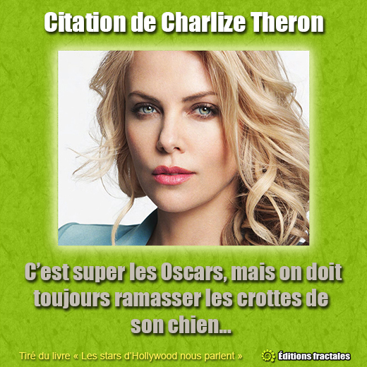 citation-charlize-theron-star-hollywood