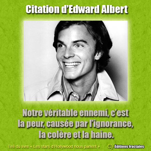 Citation d'Edward Albert