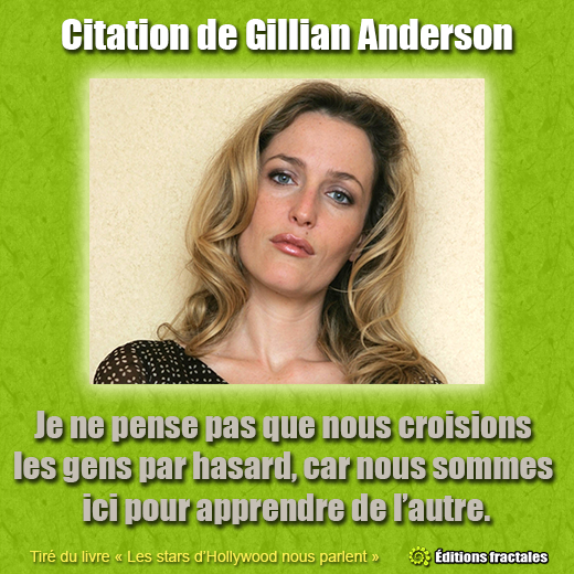 Citation de Gillian Anderson