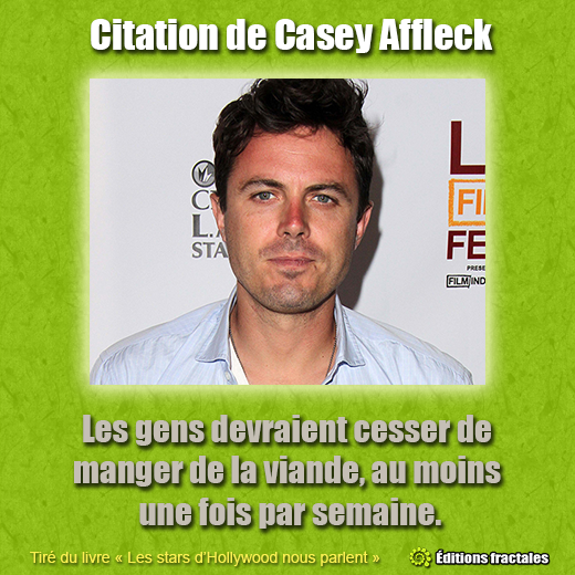 Citation de Casey Affleck
