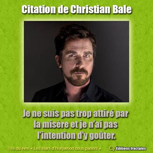 Citation de Christian Bale