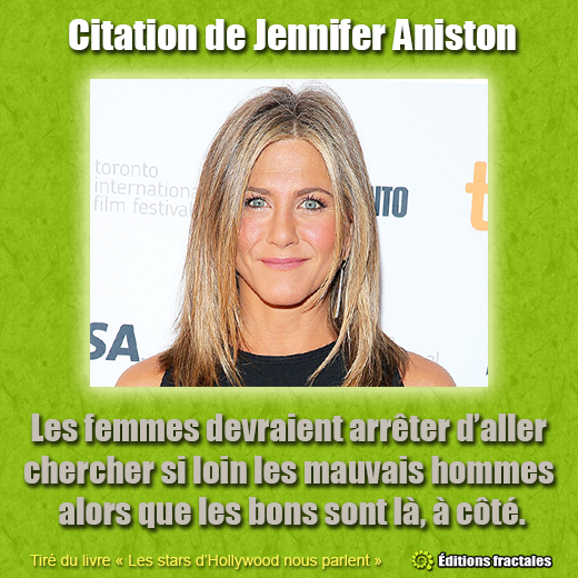 Citation de Jennifer Aniston