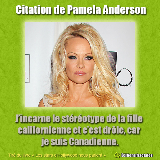 Citation de Pamela Anderson
