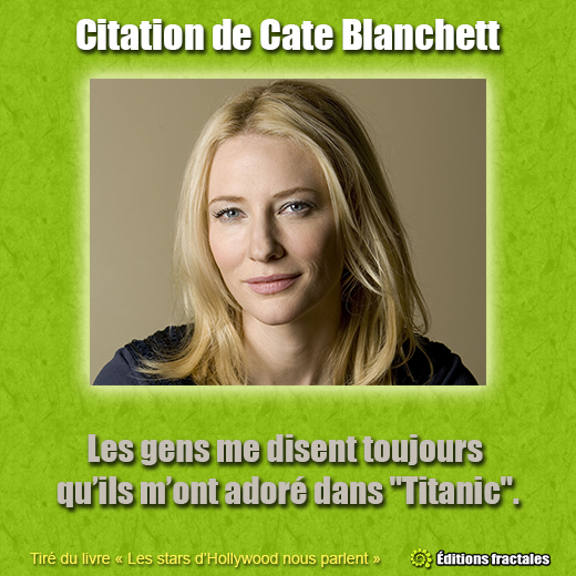 Citation de Cate Blanchett par David TELLIER