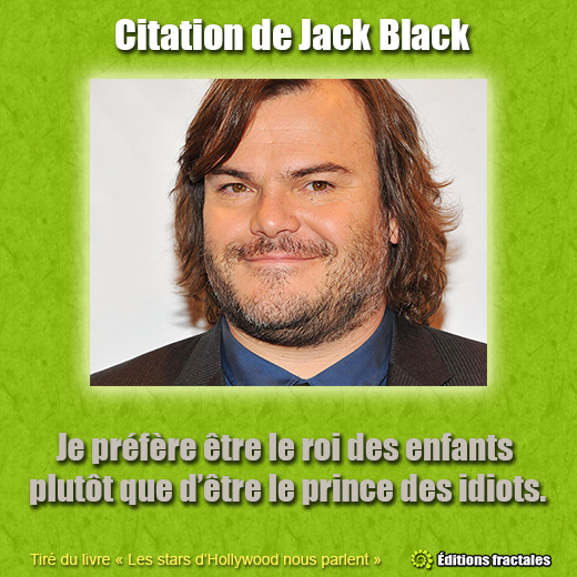Citation de Jack Black par David TELLIER