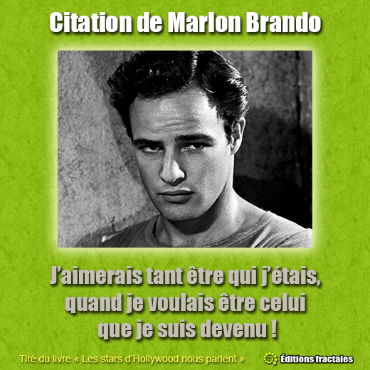 Citation de Marlon Brando par David TELLIER