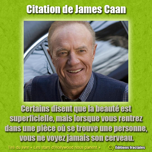 Citation de James Caan par David TELLIER