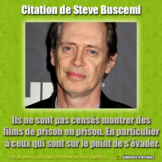 Citation de Steve Buscemi par David TELLIER