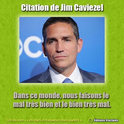 Citation de Jim Caviezel par David TELLIER