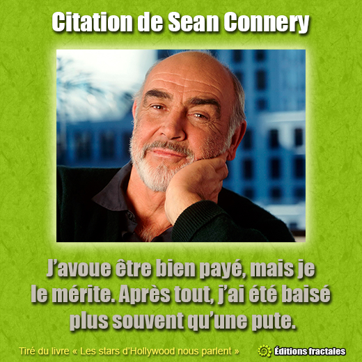 Citation de Sean Connery par David TELLIER